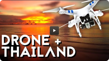 3 Months in Thailand with a DJI Phantom 2